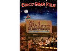 'Habana una historia de fantasmas', circo gran fele, Valencia