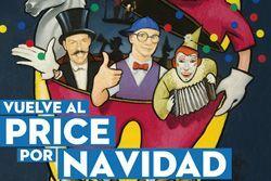 'Vuelve al price por navidad', teatro circo price, Madrid