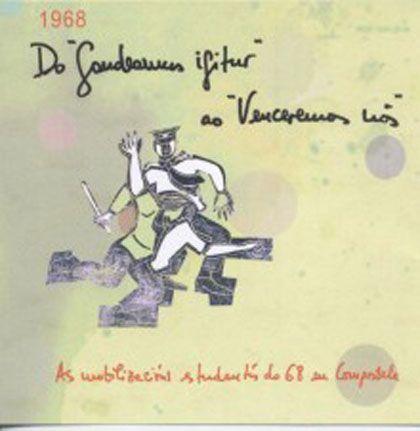Do 'Gaudeamus igitur' ao 'Venceremos nós', museo verbum, Vigo