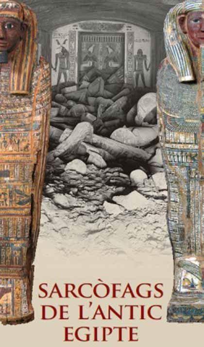 'Sarcófagos del antiguo egipto'. museu egipci de Barcelona