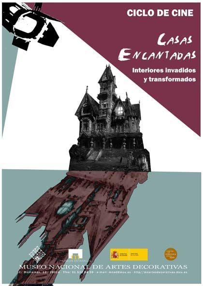 Ciclo de cine: 'Casas encantadas. interiores invadidos y transformados', museo nacional de artes decorativas, Madrid