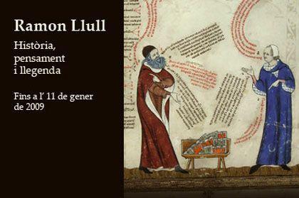 'Ramon llull. historia, pensamiento y leyenda', Caixaforum Palma de Mallorca
