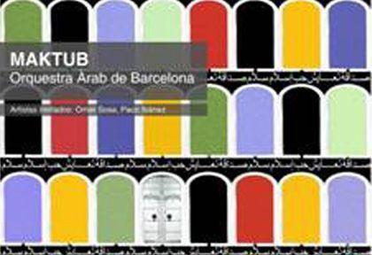 'Maktub', orquesta árabe de Barcelona, l'auditori, Barcelona
