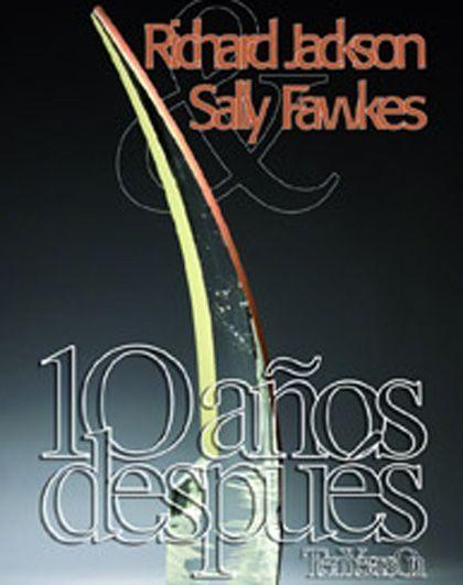 Jacqson & Fawkes, 10 años después. Museo de Arte en Vidrio de Alcorcón (Madrid)