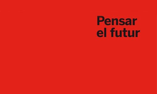 'Pensar el futuro', cccb, Barcelona