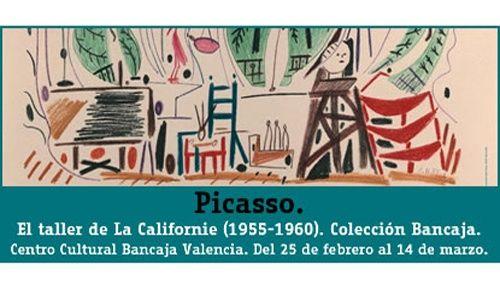 'Picasso. el taller de la californie (1955-1960)', centro cultural bancaja, Valencia