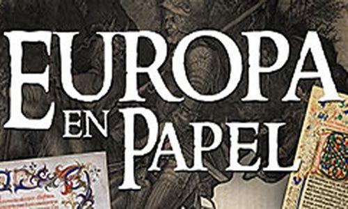 'Europa en papel', museo de la biblioteca nacional, Madrid
