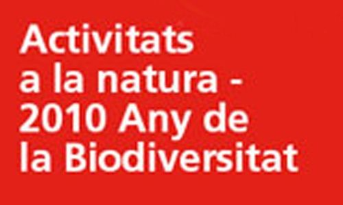 'Actividades en la naturaleza - 2010 año de la biodiversidad', obra social de caixa catalunya