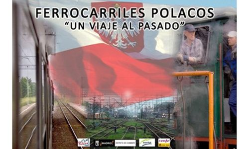 'Ferrocarriles polacos: un viaje al pasado', fundación de los ferrocarriles españoles, Madrid