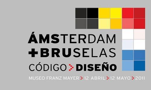 'Amsterdam + bruselas. código diseño'. Museo franz mayer, Ciudad de México