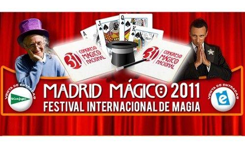 'Madrid mágico 2011', i festival internacional de magia. Madrid