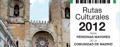 Rutas culturales 2012 para mayores