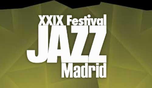 Xxix festival de jazz aterriza en Madrid