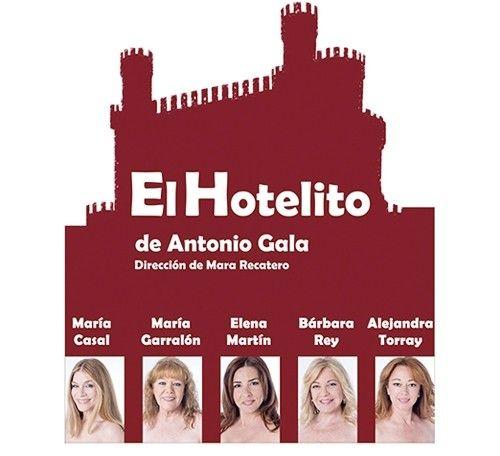 El hotelito, de antonio gala llega a Madrid
