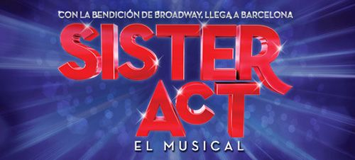 Sister Act. El musical en Barcelona