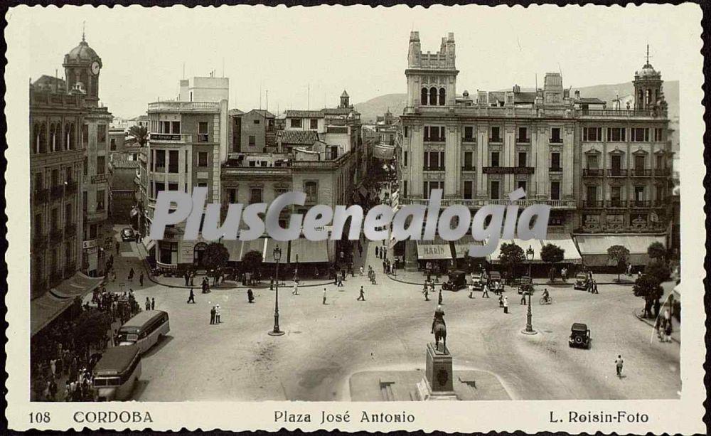 Plaza josé antonio en córdoba (Fotos antiguas)