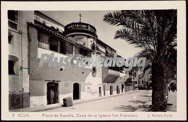 Plaza de espa a casa de la iglesia de san francisco en - Apartamentos san pablo ecija ...