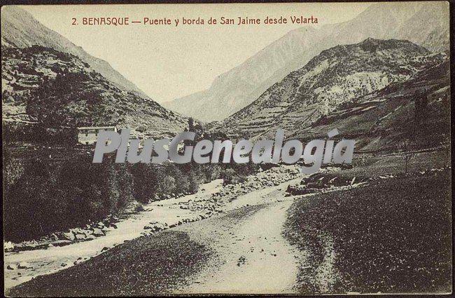 Puente y borda de san jaime desde velarta de benasque (huesca)