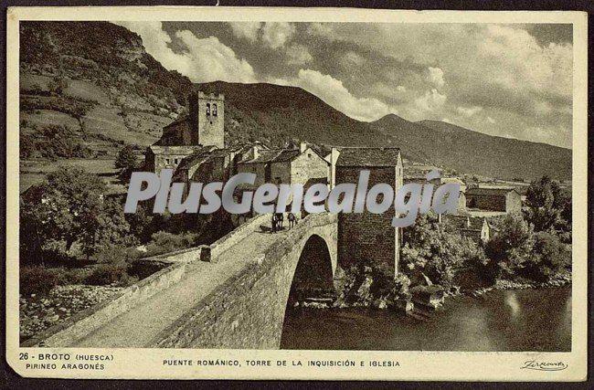 Puente románico, torre de la inquisión e iglesia de broto (huesca)