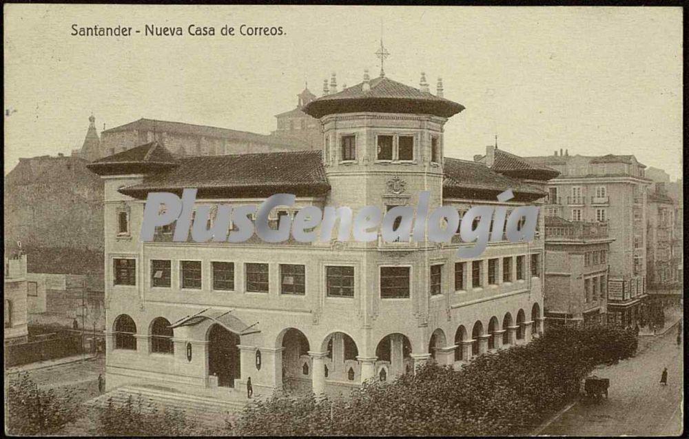 Nueva casa de correos de santander fotos antiguas Casa del correo