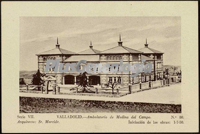 Ambulatorio de medina del campo valladolid fotos antiguas - Spa en medina del campo ...