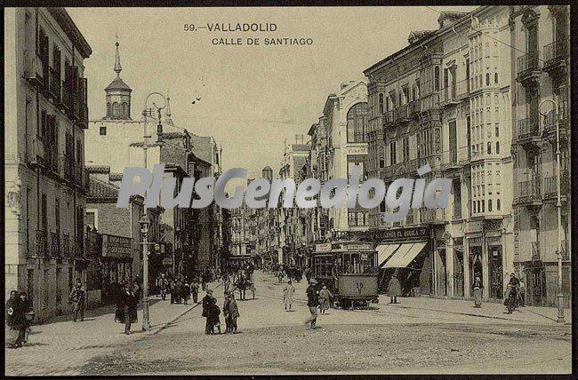 Calle de santiago de valladolid fotos antiguas - Calle santiago madrid ...