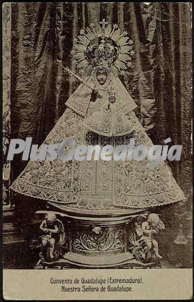 Nuestra señora de guadalupe, guadalupe (cáceres) (Fotos antiguas)