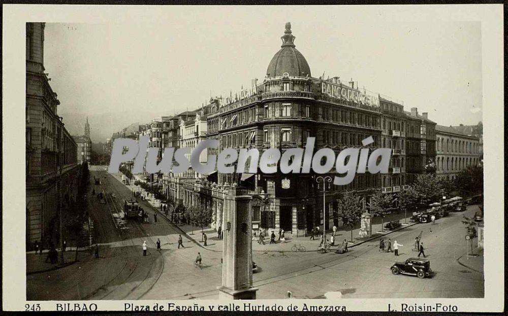Plaza de espa a y calle hurtado de amezaga de bilbao - Bilbao fotos antiguas ...