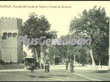 Avenida del conde de trenor y torres de serranos de valencia