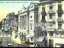 Teatro principal y calle de las barcas de valencia
