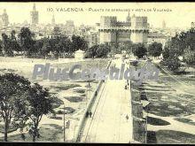 Puente de serranos y vista de valencia