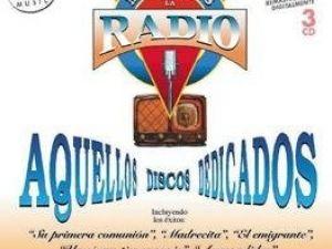 Memorias de la radio / Aquellos discos dedicados