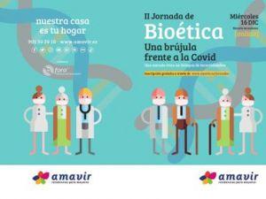 """Amavir organiza su II Jornada de Bioética: """"Una brújula frente al COVID: una mirada ética en tiempos de incertidumbre"""""""