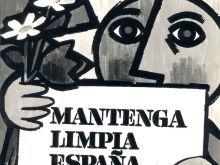 ¡Mantenga limpia España, su ciudad, su pueblo…!