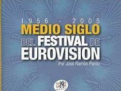 Medio siglo del festival de eurovisión 1956-2005