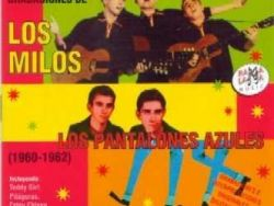 Los Milos / Los Pantalones Azules