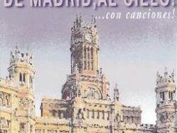 De Madrid al cielo... con canciones