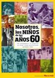 Nosotros los niños de los años 60